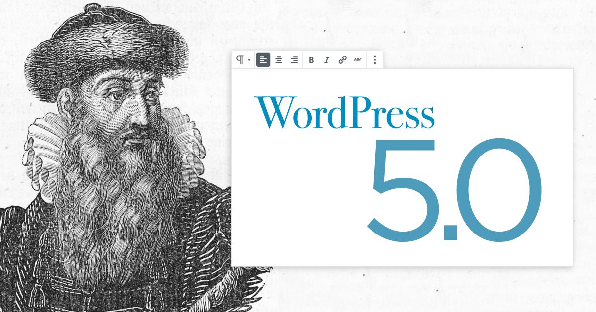 Gutenberg – WordPress 5.0